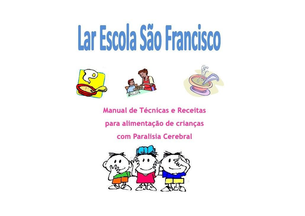 Manual de Técnicas e Receitas para alimentação de crianças    com Paralisia Cerebral