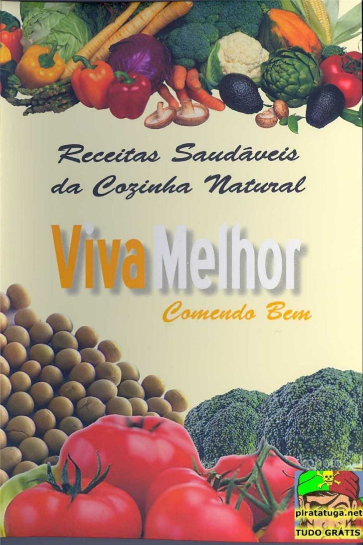 Receitas  Saudaveis Da  Cozinha  Natural  Viva  Melhor