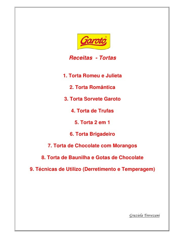 Receitas - Tortas                1. Torta Romeu e Julieta                 2. Torta Romântica               3. Torta Sorvet...