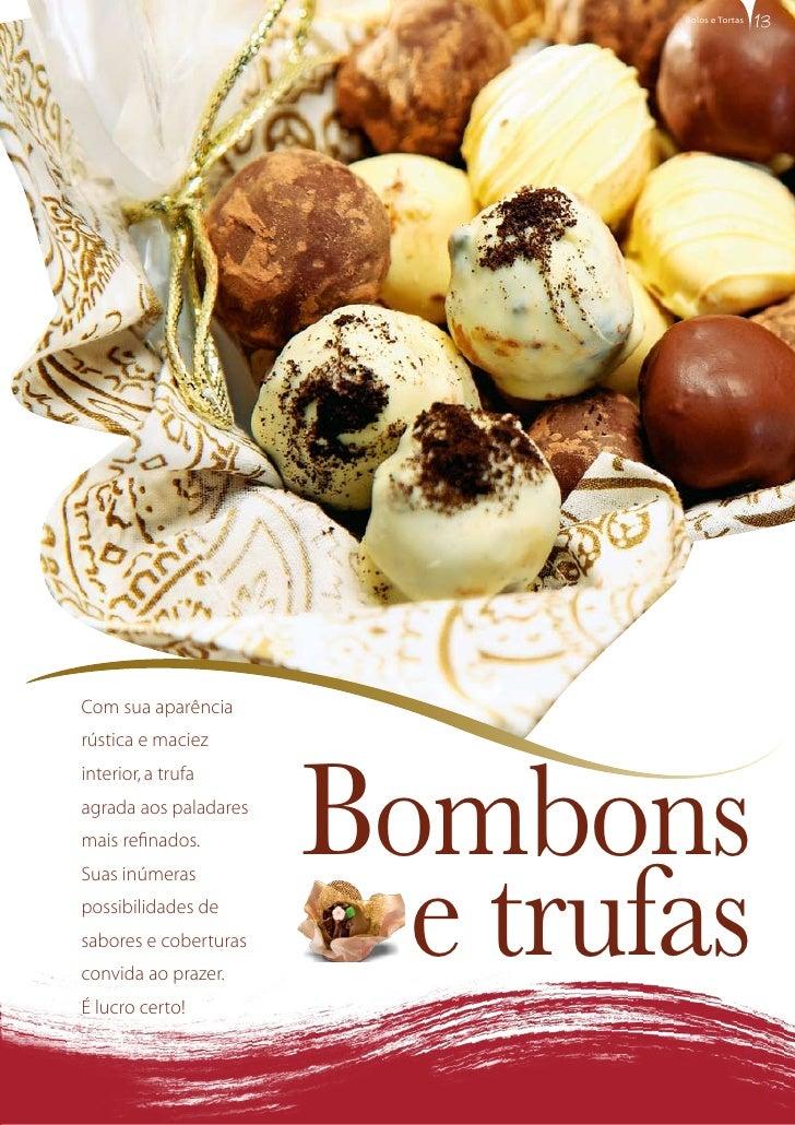 bolos e tortas     Com sua aparência rústica e maciez                            Bombons interior, a trufa agrada aos pala...