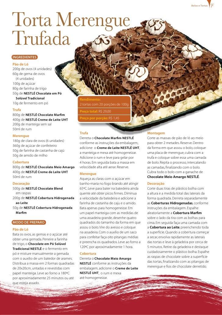 bolos e tortas     Torta Merengue Trufada INgREDIENTES Pão de Ló 200g de ovos (4 unidades) 60g de gema de ovos   (4 unidad...