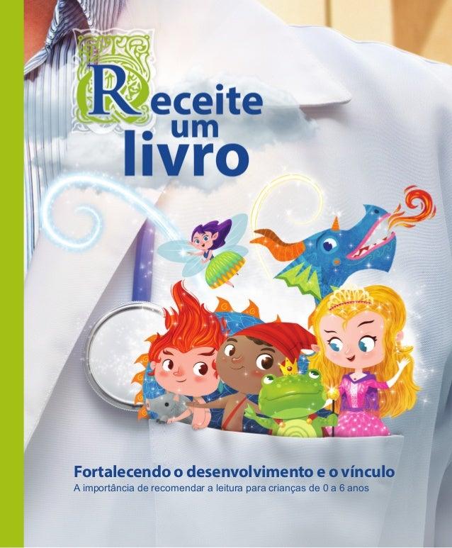 Receite Um Livro A Importância De Recomendar A Leitura Para Crianças