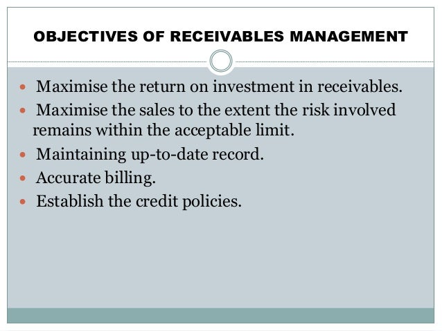 receivables management essay To assess the impact of receivables management on working capital management to assess the impact of receivables management on profitability hypotheses:.