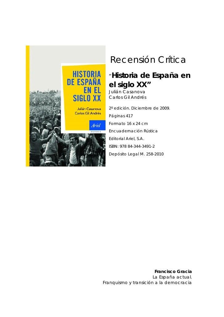 """Recensión Crítica  """"Historia de España en  el siglo XX""""  Julián Casanova  Carlos Gil Andrés  2º edición. Diciembre de 2009..."""