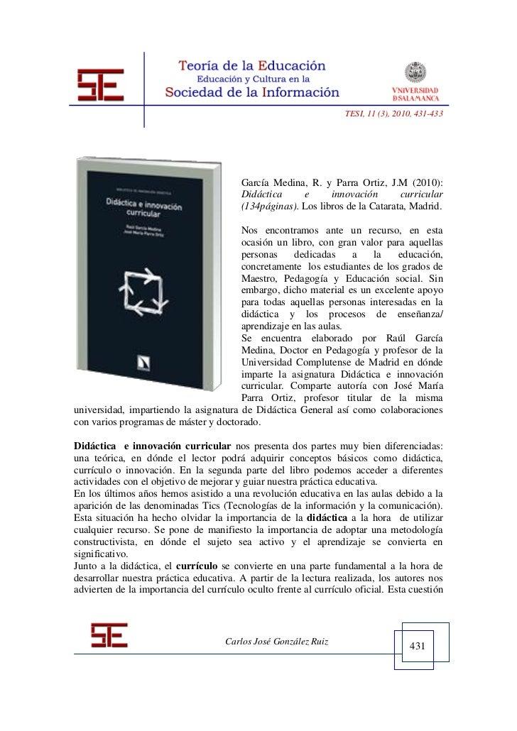 TESI, 11 (3), 2010, 431-433                                         García Medina, R. y Parra Ortiz, J.M (2010):          ...