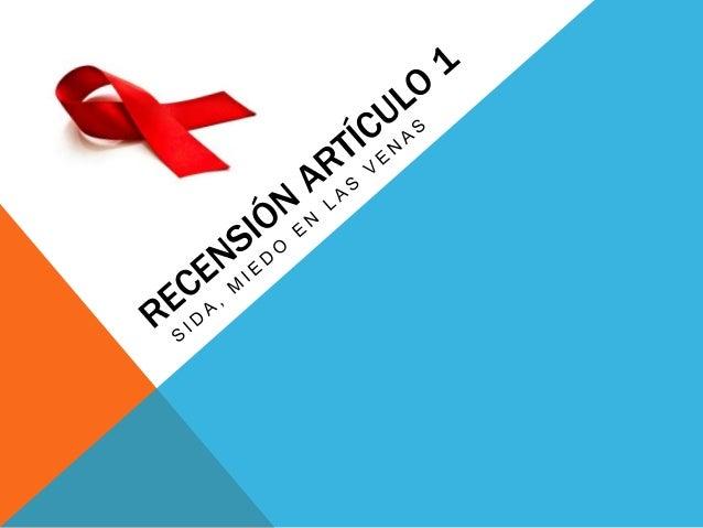 HISTORIA DEL SIDA El 15 de junio de 1981, el centro de control de enfermedades de Atlanta, Estados Unidos, publicó un artí...