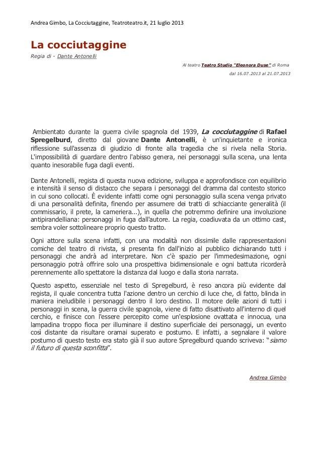 Andrea Gimbo, La Cocciutaggine, Teatroteatro.it, 21 luglio 2013 La cocciutaggine Regia di - Dante Antonelli Al teatro Teat...