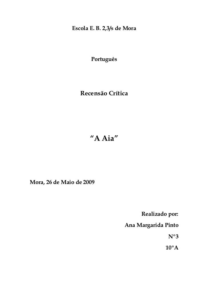 """Escola E. B. 2,3/s de Mora                      Português                  Recensão Crítica                      """"A Aia""""Mo..."""
