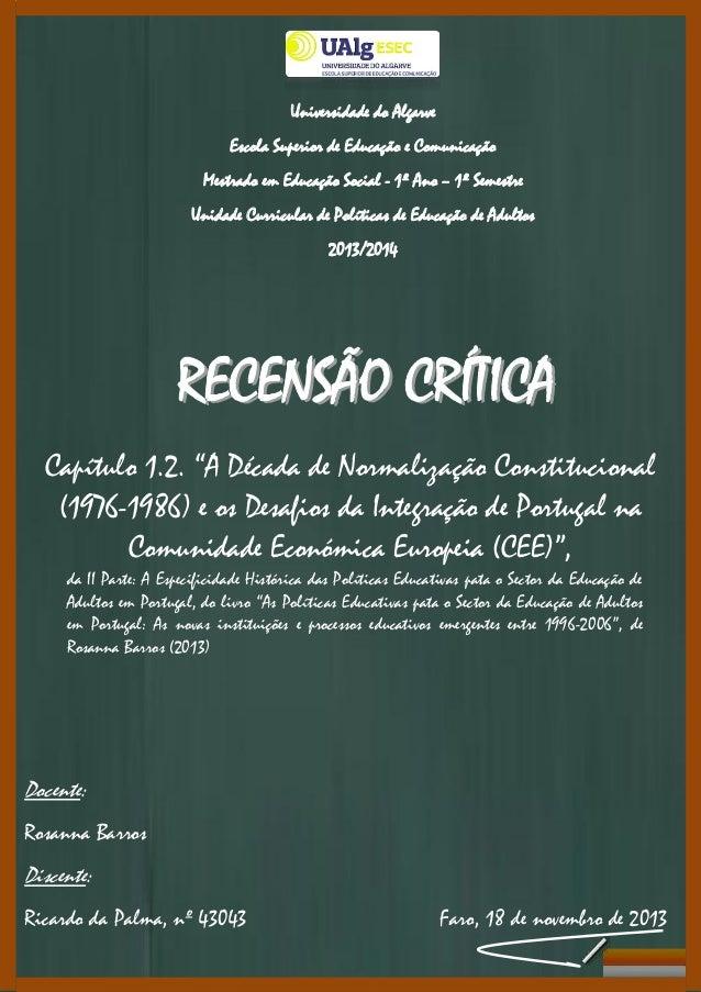 Universidade do Algarve Escola Superior de Educação e Comunicação Mestrado em Educação Social - 1º Ano – 1º Semestre Unida...