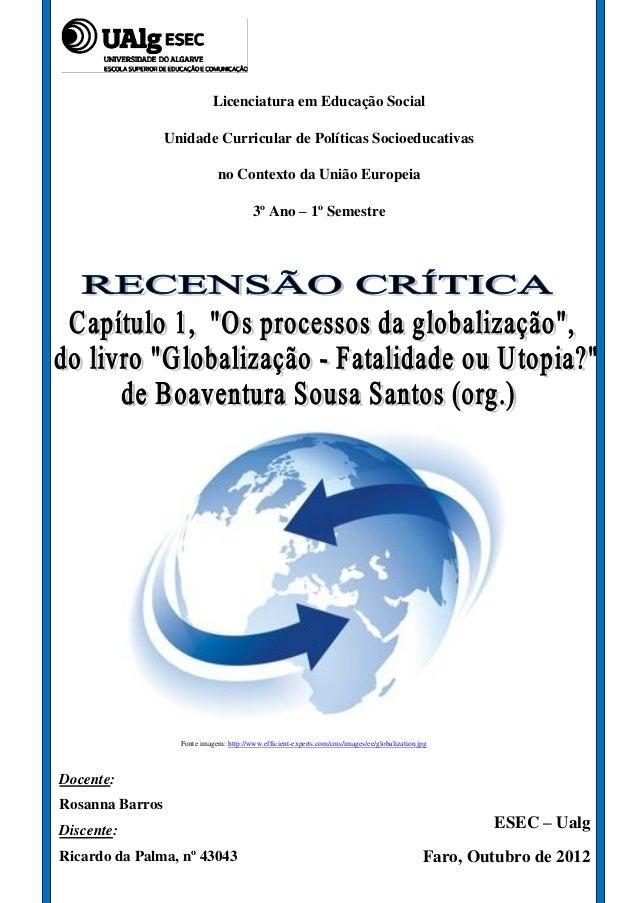 Licenciatura em Educação Social                 Unidade Curricular de Políticas Socioeducativas                           ...