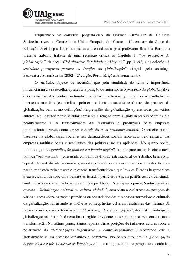 Recensão crítica - Boaventura Sousa Santos Slide 2
