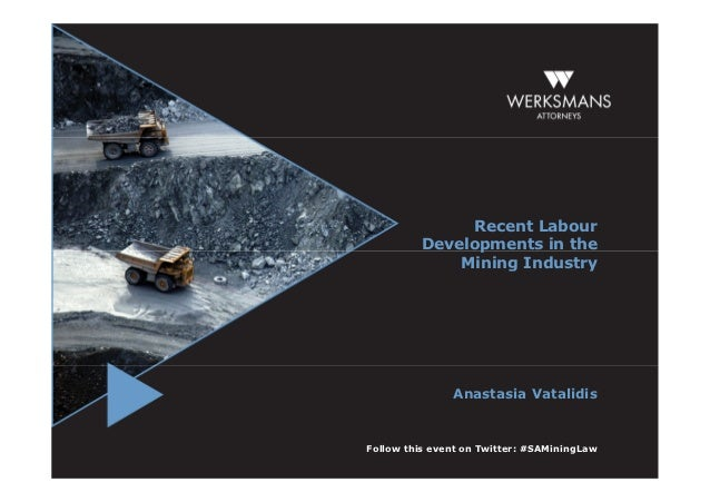 Recent labour developments in the mining industry: Anastasia Vatalidis, director
