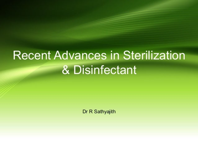Recent advances in sterilization
