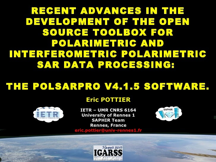 RECENT ADVANCES IN THE DEVELOPMENT OF THE OPEN SOURCE TOOLBOX FOR POLARIMETRIC AND INTERFEROMETRIC POLARIMETRIC SAR DATA P...