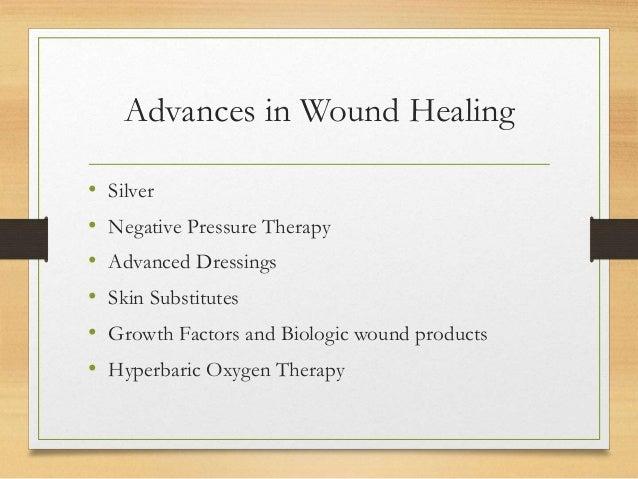 Recent Advances In Wound Healing