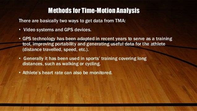 Time and motion study approach