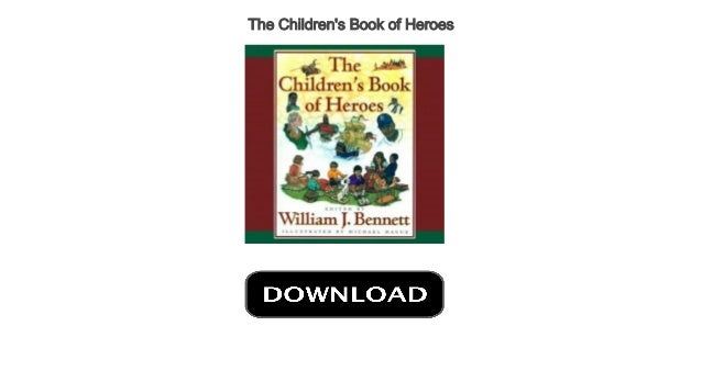 The Childrens Book of Heroes