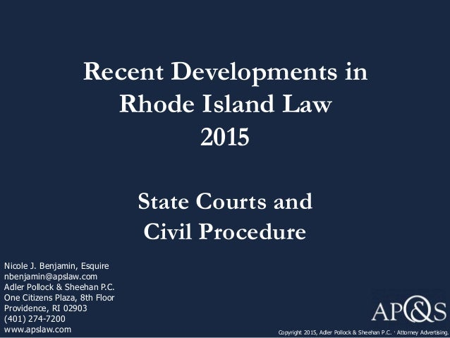 Recent Developments In Rhode Island Law 2015 State Courts And Civil