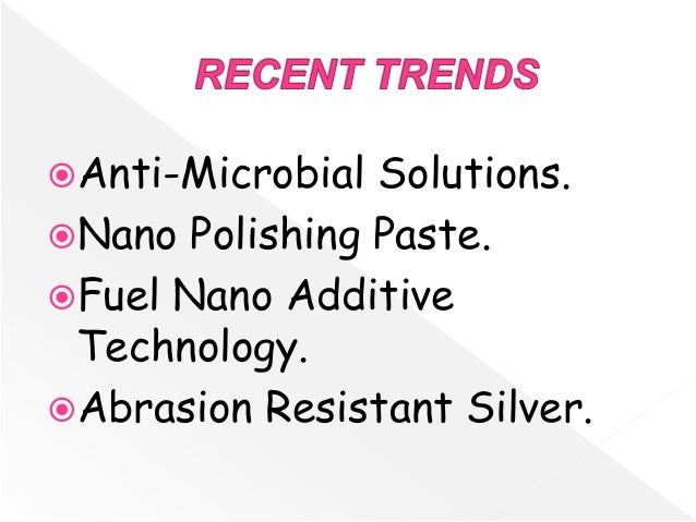 recent trends in nanotechnology ppt