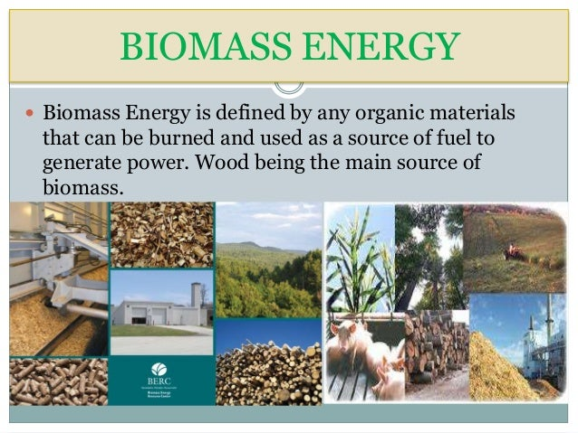 the main uses of biomass energy Biomass, plant matter that can be used for fuel or for industrial production, is the renewable energy source that contributes the most to our total energy supply.