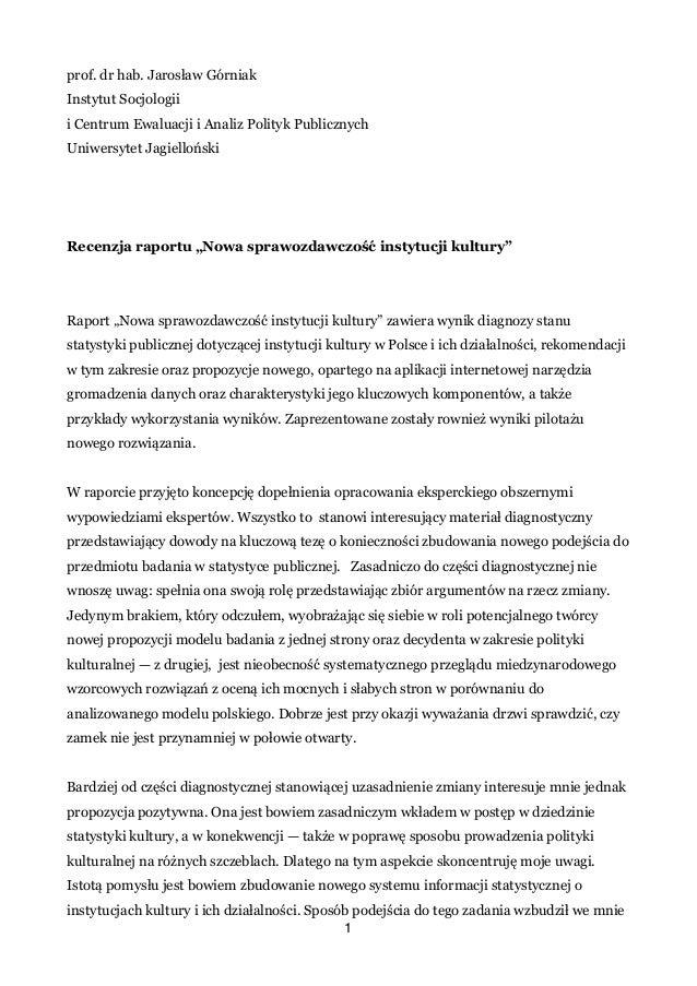 prof. dr hab. Jarosław Górniak Instytut Socjologii i Centrum Ewaluacji i Analiz Polityk Publicznych Uniwersytet Jagiellońs...