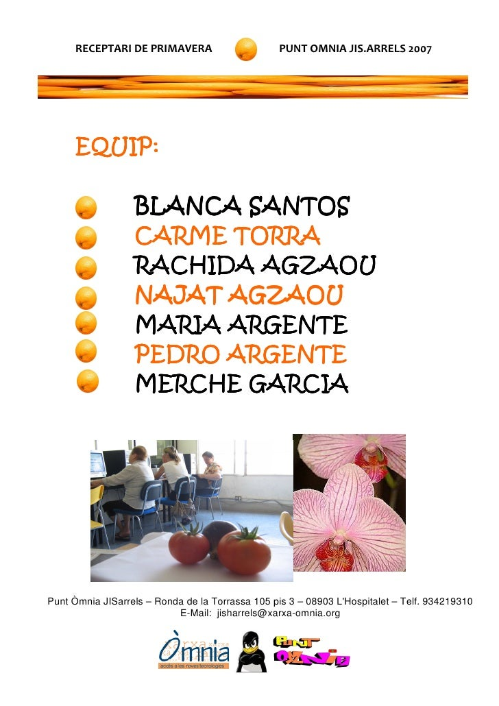 RECEPTARI DE PRIMAVERA                      PUNT OMNIA JIS.ARRELS 2007           EQUIP:                    BLANCA SANTOS  ...