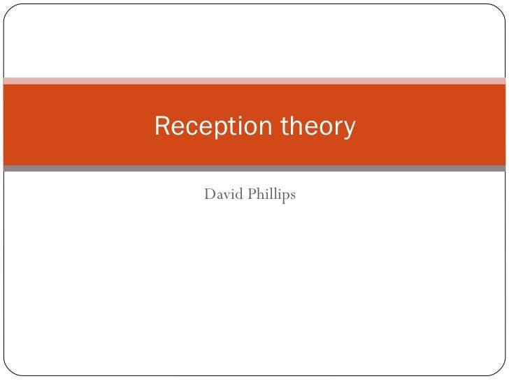 David Phillips Reception theory