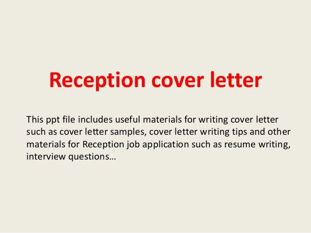 reception cover letter this ppt file includes useful materials for writing cover letter such as cover - Cover Letter For A Receptionist