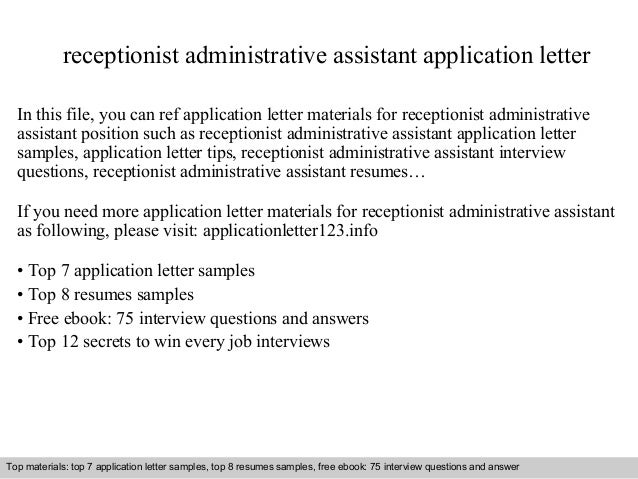 receptionist administrative assistant application letter in this file you can ref application letter materials for application letter sample
