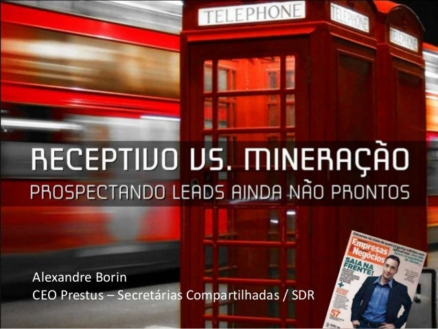 Alexandre Borin CEO Prestus – Secretárias Compartilhadas / SDR