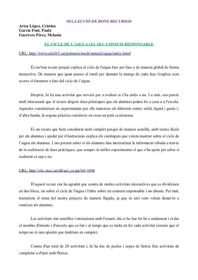 SEL.LECCIÓ DE BONS RECURSOSAriza López, CristinaGarcía Font, PaulaGuerrero Pérez, Melania                EL CICLE DE LAIGU...
