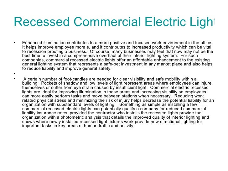 Recessed Commercial Electric Lights  <ul><li>Enhanced illumination contributes to a more positive and focused work environ...