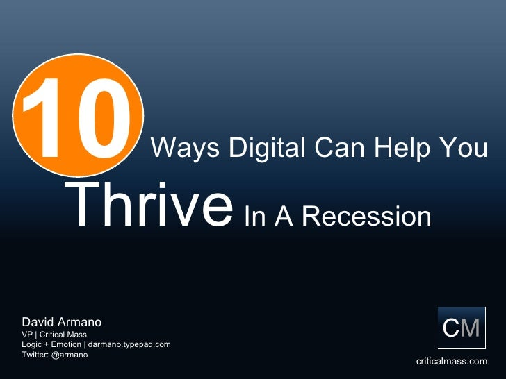 David Armano VP | Critical Mass Logic + Emotion | darmano.typepad.com Twitter: @armano criticalmass.com 10   Ways Digital ...