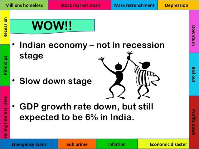 economic recession in india List of economic crises and depressions contents a us economic recession that started a fight for financial control of the northern pacific railway early 1990s recession 1991 india economic crisis finnish banking crisis (1990s) (1991-1993) swedish banking crisis.