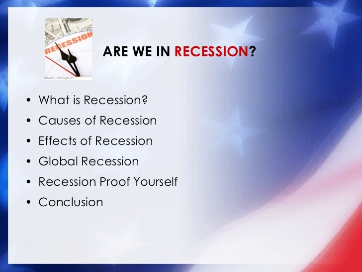 causes of global recession 2008 American slowdown of 2008 - are we in recession.