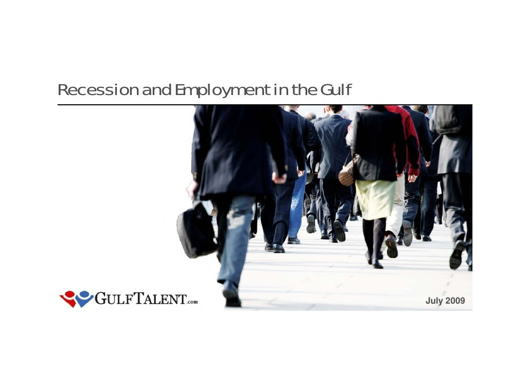 Recession and Employment in the Gulf                                            July 2009                                 ...