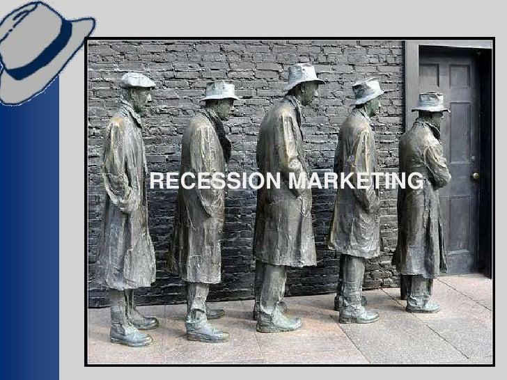 RECESSION MARKETING
