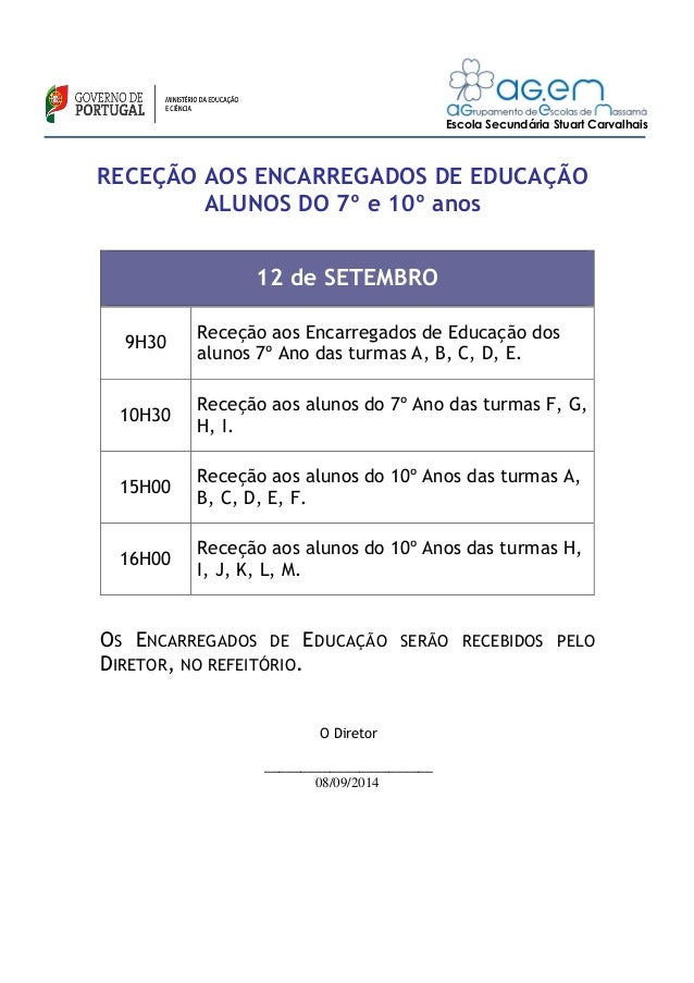 Escola Secundária Stuart Carvalhais  RECEÇÃO AOS ENCARREGADOS DE EDUCAÇÃO  ALUNOS DO 7º e 10º anos  12 de SETEMBRO  9H30  ...