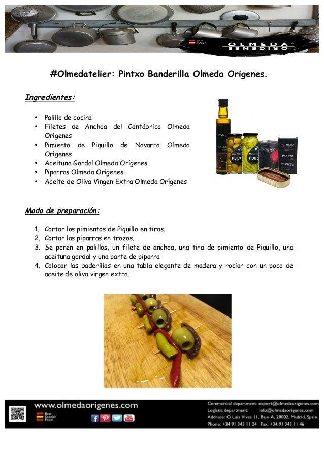 #Olmedatelier: Pintxo Banderilla Olmeda Origenes. Ingredientes: • Palillo de cocina • Filetes de Anchoa del Cantábrico Olm...