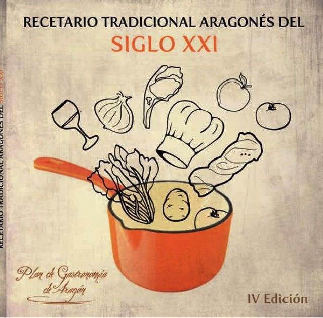 Recetario tradicionalaragonés del siglo XXIwww.gastronomía-aragonesa.com