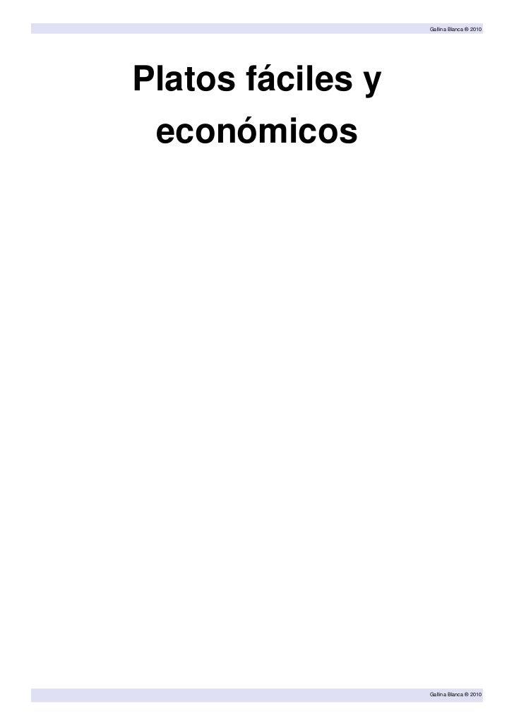 Gallina Blanca ® 2010Platos fáciles y económicos                   Gallina Blanca ® 2010