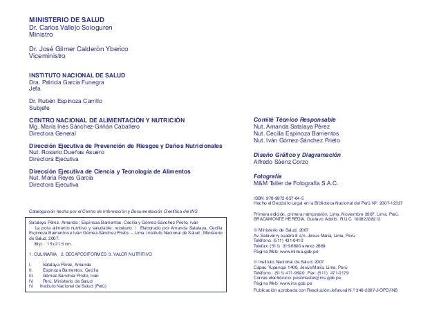 MINISTERIO DE SALUD Dr. Carlos Vallejo Sologuren Ministro Dr. José Gilmer Calderón Yberico Viceministro INSTITUTO NACIONAL...