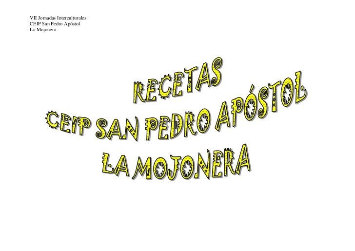 VII Jornadas InterculturalesCEIP San Pedro ApóstolLa Mojonera