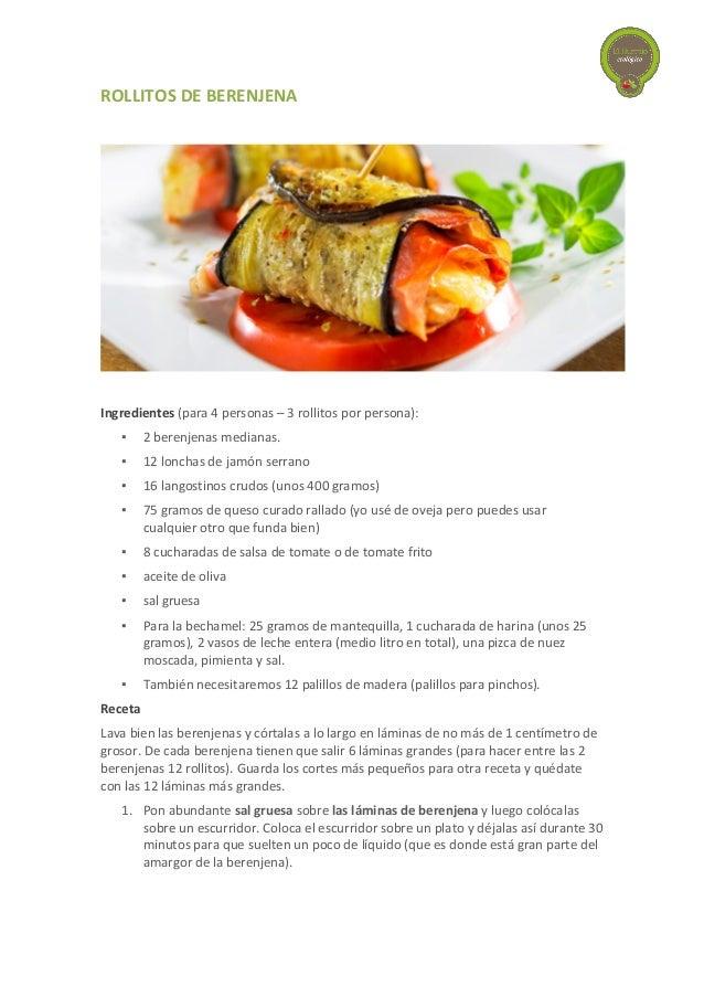ROLLITOS  DE  BERENJENA             Ingredientes  (para 4 personas – 3 rollitos por persona):   ...