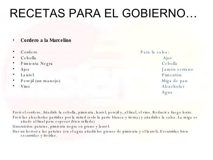 <ul><li>Cordero a la Marcelino </li></ul><ul><li>Cordero Para la salsa: </li></ul><ul><li>Cebolla     Ajos </li></ul><ul><...