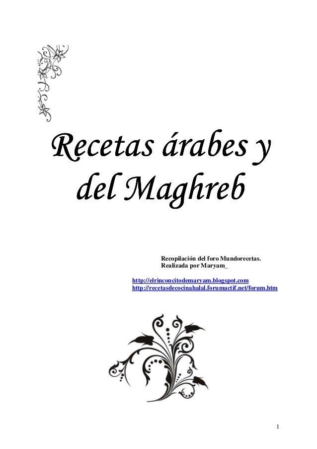 1 Recetas árabes yRecetas árabes yRecetas árabes yRecetas árabes y del Maghrebdel Maghrebdel Maghrebdel Maghreb Recopilaci...