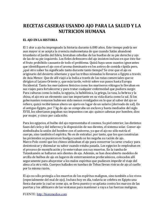 RECETAS CASERAS USANDO AJO PARA LA SALUD Y LA NUTRICION HUMANA EL AJO EN LA HISTORIA El 1 olor a ajo ha impregnado la hist...