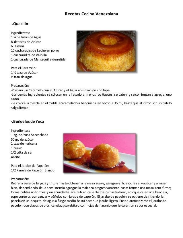 Recetas Cocina Venezolana  .Quesillo Ingredientes: 1 ¾ De Tazas De Agua ¾  De ...