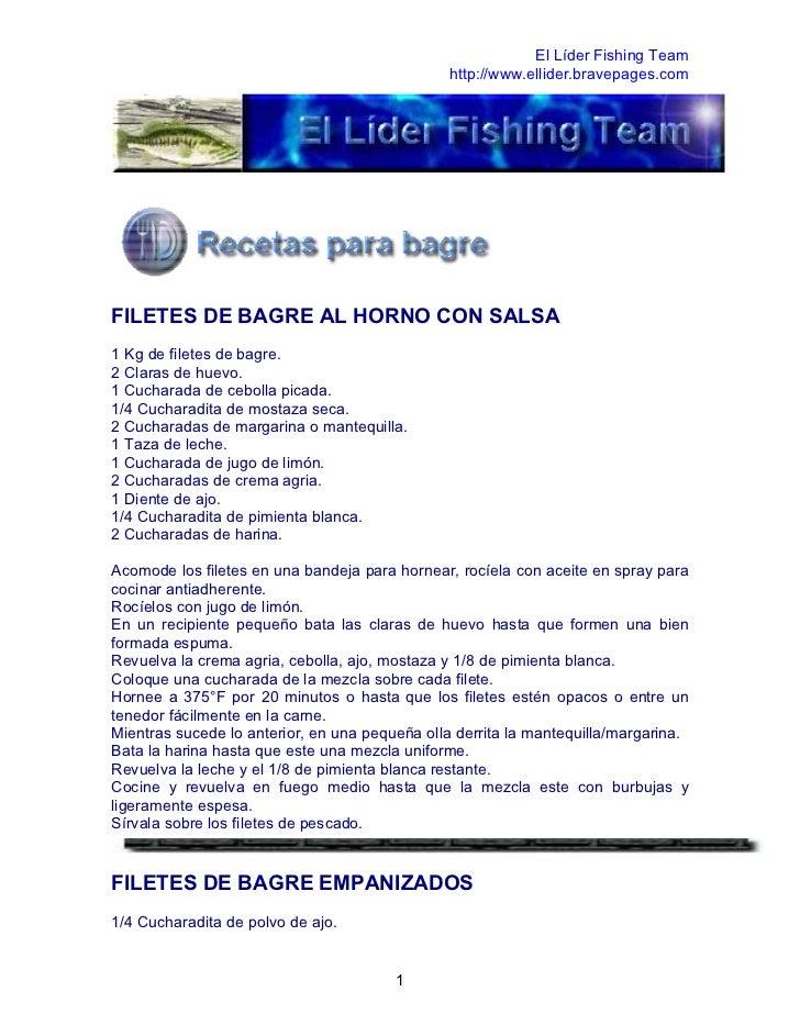 El Líder Fishing Team                                               http://www.ellider.bravepages.comFILETES DE BAGRE AL H...