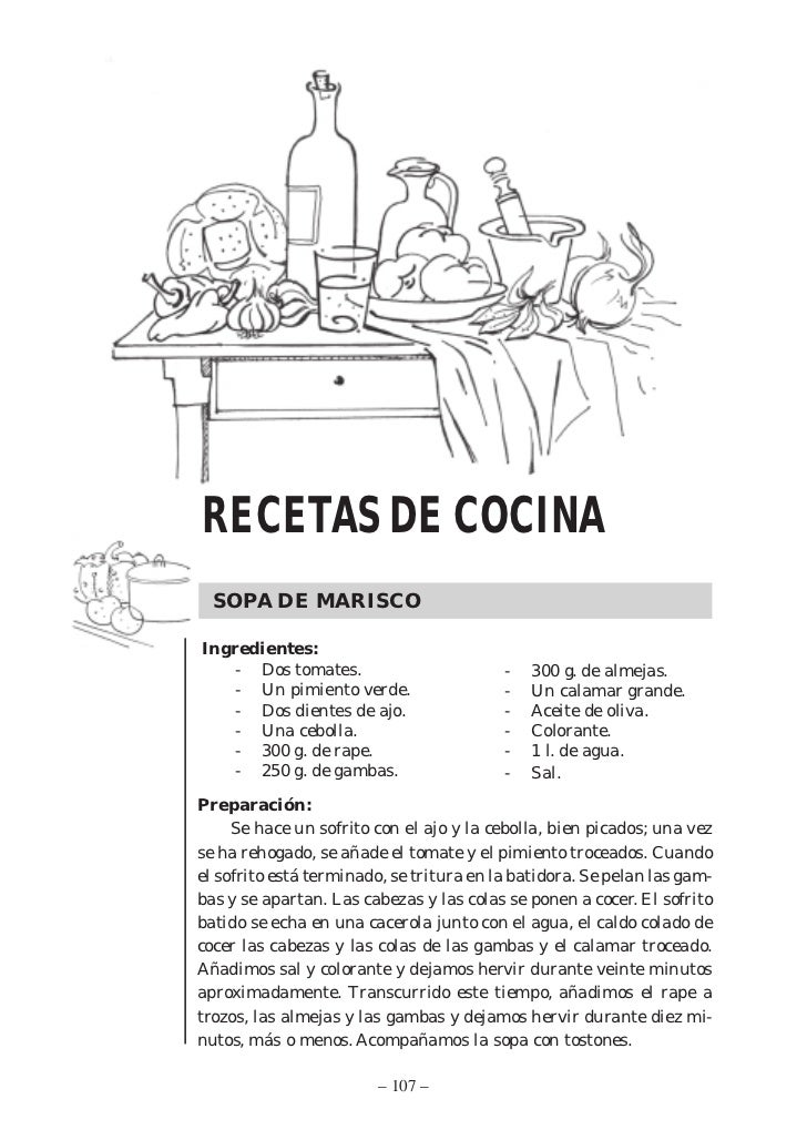 RECETAS DE COCINA  SOPA DE MARISCOIngredientes:   - Dos tomates.                         -   300 g. de almejas.   - Un pim...